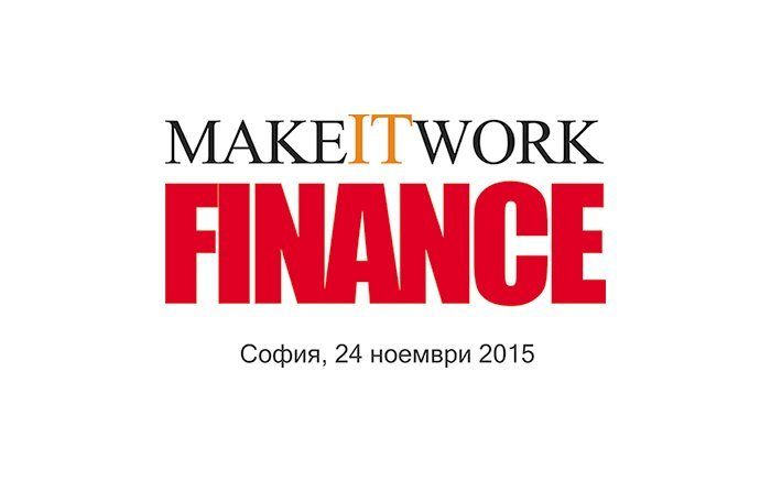 Annual Financial Forum Make IT Work: Finance 2015 will be held on November 24